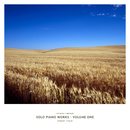 Solo Piano Works Vol. One/Robert Holm