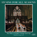 Hymns For All Seasons/Choir Of St. John's College, Cambridge, Brian Runnett, George Guest