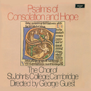 Psalms of Consolation and Hope/Choir Of St. John's College, Cambridge, John Scott, George Guest