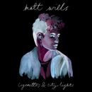 Cigarettes & City Lights/Matt Wills