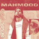 Pesos/Mahmood
