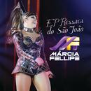 Ressaca Do São João (Ao Vivo)/Márcia Fellipe
