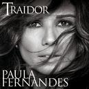 Traidor/Paula Fernandes