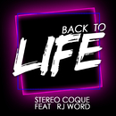 Back To Life (feat. RJ Word)/Stereo Coque