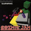 Cozmic Jam/Quadrophonia