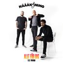 Allt för dig (feat. Mwuana)/Näääk & Nimo