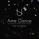 Ame Dance/辻村有記