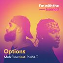 Options (feat. Pusha T)/Moh Flow