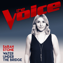 Water Under The Bridge (The Voice Australia 2017 Performance)/Sarah Stone