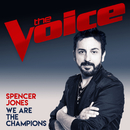 We Are The Champions (The Voice Australia 2017 Performance)/Spencer Jones