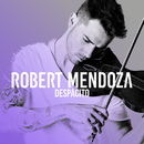 Despacito/Robert Mendoza