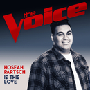 Is This Love (The Voice Australia 2017 Performance)/Hoseah Partsch