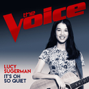 It's Oh So Quiet (The Voice Australia 2017 Performance)/Lucy Sugerman