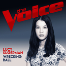 Wrecking Ball (The Voice Australia 2017 Performance)/Lucy Sugerman