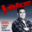 I Wanna Dance With Somebody (The Voice Australia 2017 Performance)/Hoseah Partsch