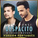 Despacito (Versión Portugués)/Luis Fonsi, Israel Novaes