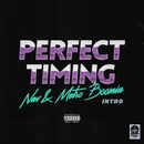 Perfect Timing (Intro)/NAV, Metro Boomin