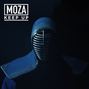 Keep Up/MOZA