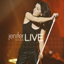 Jenifer fait son live (Live, Zénith de Paris / 2005)/Jenifer