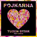 Tusen Bitar (feat. Flickan)/Pojkarna