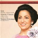Sor: 12 Seguidillas; Andantino / Soler: 7 Canzonette; 2 Arias from Una cosa rara/Teresa Berganza, José Miquel Moreno
