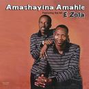 E Zola/Amashayina Amahle