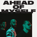 Ahead Of Myself/X Ambassadors