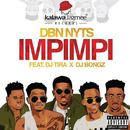 Impimpi (feat. DJ Tira, DJ Bongz)/Dbn Nyts