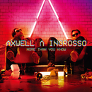 More Than You Know/Axwell Λ Ingrosso