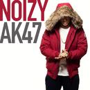 AK47/Noizy