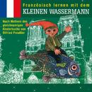 Französisch lernen mit dem kleinen Wassermann/Otfried Preußler, Virginie Varlet