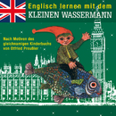 Englisch lernen mit dem kleinen Wassermann/Otfried Preußler, Robert Metcalf