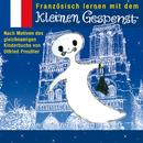 Französisch lernen mit dem kleinen Gespenst/Otfried Preußler, Virginie Varlet