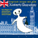 Englisch lernen mit dem kleinen Gespenst/Otfried Preußler, Robert Metcalf