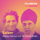 Salam (feat. Dr. Lonnie Smith)/Ahmed Fakroun
