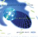 THE WORLD WE KNEW/Bert Kaempfert And His Orchestra