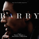 Barry (Original Soundtrack)/Danny Bensi, Saunder Jurriaans
