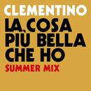 La Cosa Più Bella Che Ho (Summer Mix)/Clementino