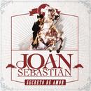Secreto De Amor (En Vivo)/Joan Sebastian