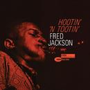 Hootin' 'N Tootin' (Expanded Edition)/Fred Jackson