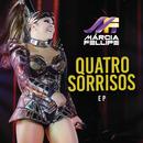 Quatro Sorrisos (Ao Vivo)/Márcia Fellipe