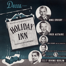 Holiday Inn (Original Motion Picture Soundtrack)/Bing Crosby, Fred Astaire
