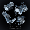 All I Can Do (Hibell Remix) (feat. Silver)/Bad Royale