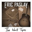 The Work Tapes/Eric Paslay