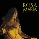 Fever/Rosa Maria
