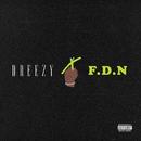 F.D.N/Dreezy