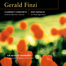 Finzi: Clarinet Concerto; Dies Natalis; Nocturne; Romance/Sir Neville Marriner, Ian Bostridge, Andrew Marriner, Academy of St. Martin in the Fields
