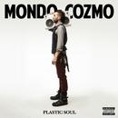 Plastic Soul/Mondo Cozmo