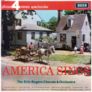 America Sings/The Eric Rogers Chorale and Orchestra