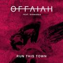 Run This Town (feat. Shenseea)/OFFAIAH